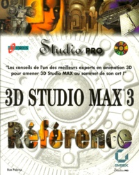 3D Studio MAX 3 Référence. Edition avec CD-ROM - Rob Polevoi   Showmesound.org