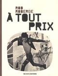 Rob Roberge - A tout prix.