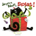 Rob Scotton - Joyeux Noël Splat !.