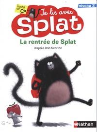 Rob Scotton - La rentrée de Splat.