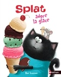 Rob Scotton - Splat adore la glace.