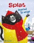 Rob Scotton - Splat attend la neige.