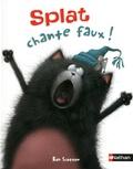 Rob Scotton et Chris Strathearn - Splat chante faux !.