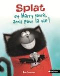 Rob Scotton et Alissa Heyman - Splat et Harry Souris, amis pour la vie !.