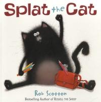 Rob Scotton - Splat the Cat.