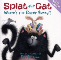 Rob Scotton - Splat the Cat - Where's the Easter Bunny?.