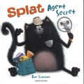 Rob Scotton - Splat - Agent Secret.