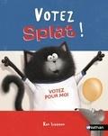 Rob Scotton et J-E Bright - Votez Splat !.