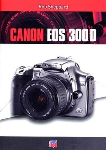 Rob Sheppard - Canon EOS 300D.
