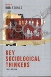 Rob Stones - Key Sociological Thinkers.