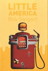 Rob Swigart - Little America.