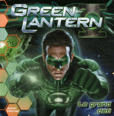 Rob Valois - Green Lantern - Le grand défi.