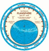 Rob Walrecht - Planisphère pour 47° Nord - Une aide idéale pour apprndre à reconnaître le ciel étoilé.