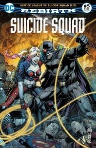 Rob Williams et Jim Lee - Suicide Squad Rebirth Tome 5 : .