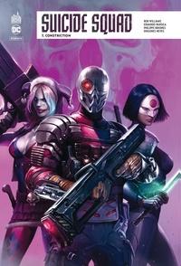 Rob Williams et Eduardo Pansica - Suicide Squad Rebirth Tome 7 : Constriction.