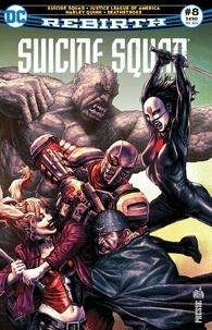Rob Williams - Suicide Squad Rebirth Tome 8 : Qui a tiré sur Amanda Waller ?.