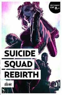 Rob Williams et Jim Lee - Suicide Squad Rebirth  : .