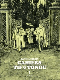 Robber et  Blutch - Cahiers Tif et Tondu Tome 1 : .