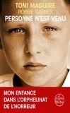 Robbie Garner et Toni Maguire - Personne n'est venu - Mon enfance dans l'orphelinat de l'horreur.