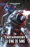 Robbie MacNiven - Carcharodons - La dîme de sang.