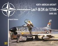 Robbie Robinson - Les F-86D/K Sabre dog de l'Otan.