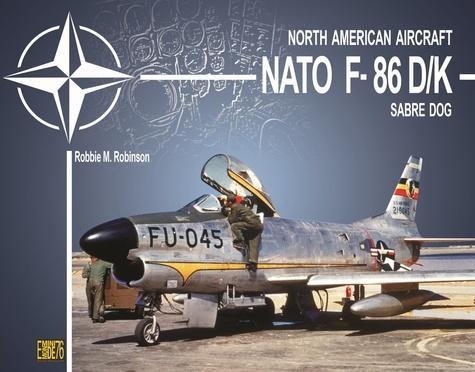 Robbie Robinson - Nato F-86D/K Sabre dog.