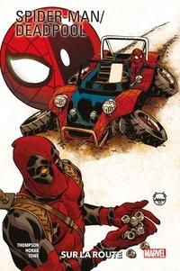 Robbie Thompson - Spider-Man / Deadpool T02.