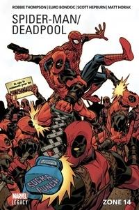 Robbie Thompson et Elmo Bondoc - Spider-Man / Deadpool Tome 2 : Zone 14.