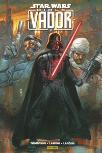 Robbie Thompson et Marc Laming - Star Wars  : Cible Vador.
