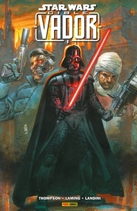 Robbie Thompson et Marc Laming - Star Wars : Cible Vador.
