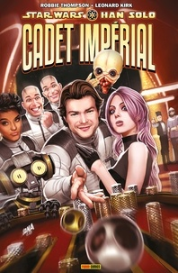 Robbie Thompson - Star Wars: Han Solo - Cadet impérial.