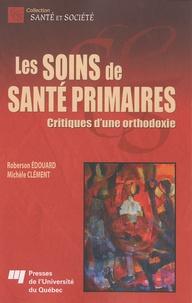 Rhonealpesinfo.fr Les soins de santé primaires - Critiques d'une orthodoxie Image