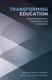 Robert a. Devillar et Binbin Jiang - Transforming Education - Global Perspectives, Experiences and Implications.