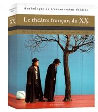 Robert Abirached - Le théâtre français du XXe siècle - Histoire, textes choisis, mises en scène.