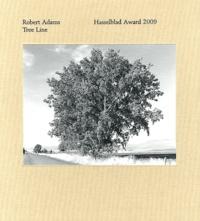Robert Adams et Jean-François Chevrier - Robert Adams: Tree Line - Hasselblad Award 2009.