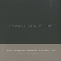 Robert Adams - Summer Nights, Walking - Along the Colorado Front Range : 1976-1982.