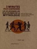 Robert Alan Segal - 3 minutes pour comprendre les 50 légendes les plus célèbres de la mythologie.