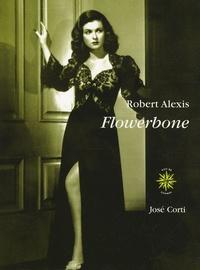 Robert Alexis - Flowerbone.