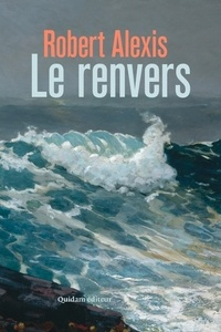 Robert Alexis - Le renvers.