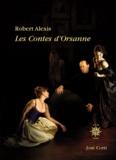 Robert Alexis - Les contes d'Orsanne.