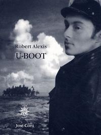 Robert Alexis - U-Boot.