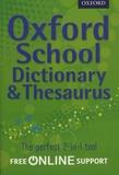 Robert Allen - Oxford School Dictionary & Thesaurus.