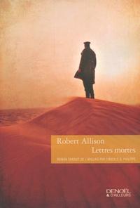 Robert Allison - Lettres mortes.