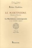 Robert Ambelain - Le Martinisme - Histoire et doctrine.