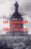 Robert Arnoux - Arménie 1947 - Les Naufragés de la terre promise.