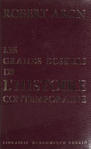Robert Aron - Les grands dossiers de l'histoire contemporaine.