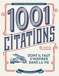 Robert Arp - Les 1001 citations dont il faut s'inspirer dans la vie.