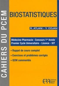 Robert Atlani et Yann Cojan - Biostatistiques.