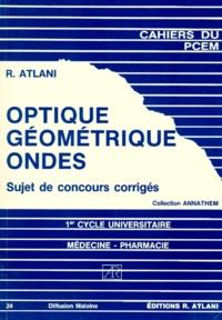 Optique géométrique Ondes - 1er Cycle universitaire Médecine-Pharmacie Sujets de concours corrigés.pdf