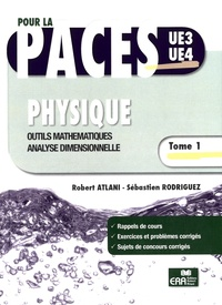 Physique - Tome 1, Outils mathématiques, analyse dimensionnelle.pdf